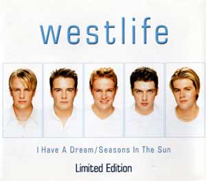 Westlife - I Have a Dream - Seasons in the sun - single cover