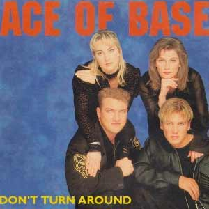 Ace of Base - Don't Turn Around - single cover
