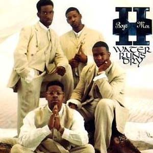 Boyz II Men - Water Runs Dry - single cover