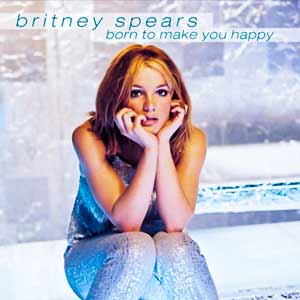Britney Spears - Born To Make You Happy - single cover