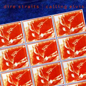 Dire Straits - Calling Elvis - single cover