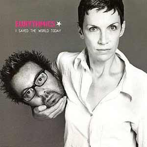 Eurythmics - I Saved the World Today - single cover