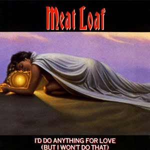 Meat Loaf - I'd Do Anything For Love (But I Won't Do That) - single cover
