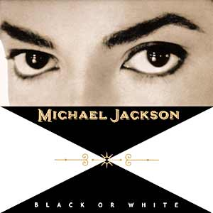Michael Jackson - Black Or White - single cover
