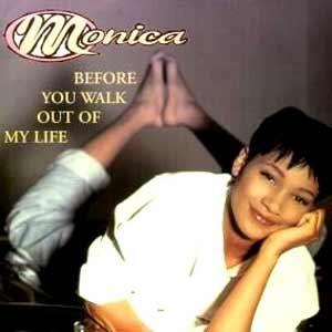 Monica - Before You Walk Out Of My Life - single cover