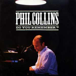 Phil Collins - Do You Remember - single cover- live