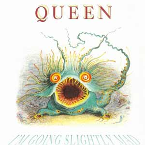 Queen - I'm Going Slightly Mad - single cover
