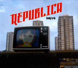 Republica - Ready to Go - single cover