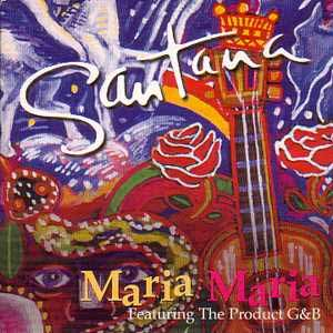 Santana feat. The Product G&B - Maria Maria - single cover