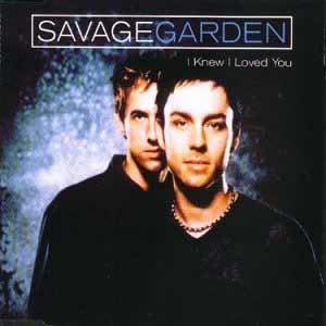Savage Garden - I Knew I Loved You - single cover