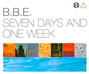 B.B.E. - Seven Days & One Week - single cover