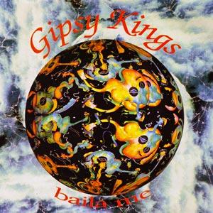 Gipsy Kings - Baila Me - single cover