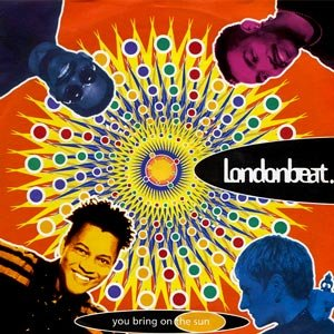 Londonbeat - You Bring On The Sun - single cover