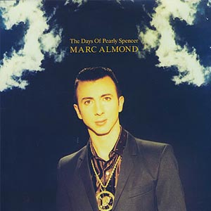 Marc Almond - The Days Of Pearly Spencer - single cover