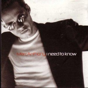 Marc Anthony - I Need to Know - single cover