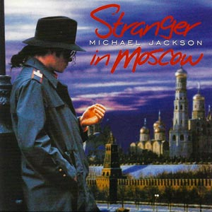 Michael Jackson - Stranger In Moscow - single cover