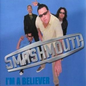 Smash Mouth - I'm A Believer - single cover