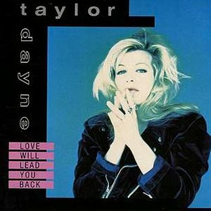 Taylor Dayne - Love Will Lead You Back - single cover