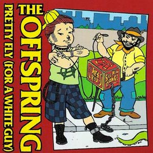 The Offspring - Pretty Fly (For A White Guy) - single cover