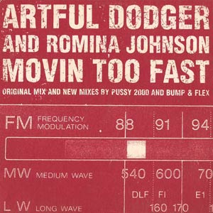 Artful Dodger - Romina Johnson - Movin' Too Fast - single cover