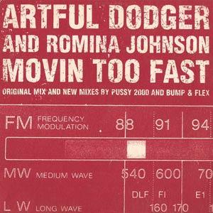 Artful Dodger - Romina Johnson - Movin' Too Fast - single cover