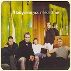Boyzone - You Needed Me - Single Cover