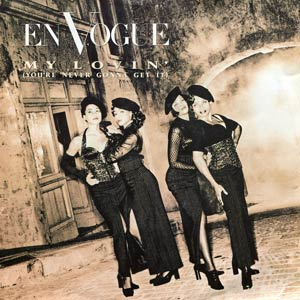 En Vogue - My Lovin' (You're Never Gonna Get It) - single cover