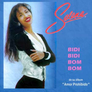Selena - Bidi Bidi Bom Bom - single cover
