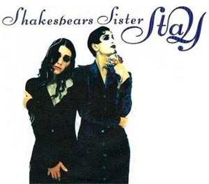 Shakespears Sister - Stay - single cover