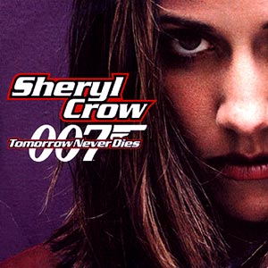 Sheryl Crow - Tomorrow Never Dies - single cover james bond