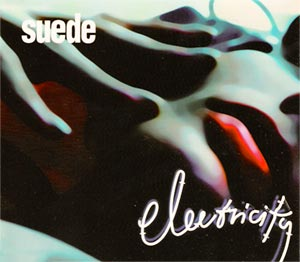 Suede - Electricity - single cover