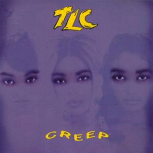 TLC - Creep - single cover