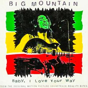 Big Mountain - Baby, I Love Your Way - single cover