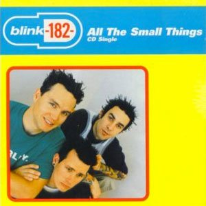 Blink-182 - All The Small Things - single cover