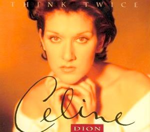 Céline Dion - Think Twice - single cover