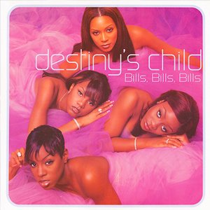 Destiny's Child - Bills, Bills, Bills - single cover