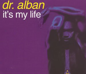 Dr. Alban - It's My Life - single cover