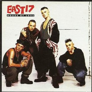 East 17 - House Of Love - single cover