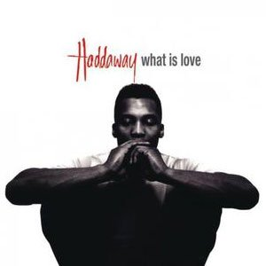 Haddaway - What Is Love - single cover