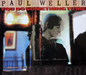 Paul Weller - You Do Something To Me - single cover