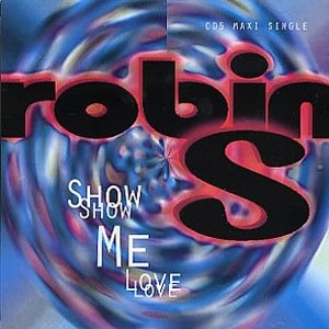 Robin S - Show Me Love - single cover