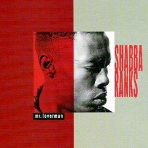Shabba Ranks - Mr. Loverman - single cover