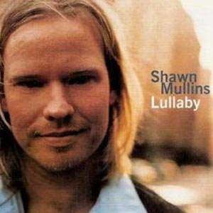 Shawn Mullins - Lullaby - single cover