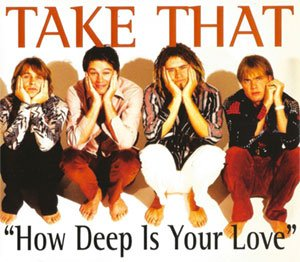 Take That - How Deep Is Your Love - single cover