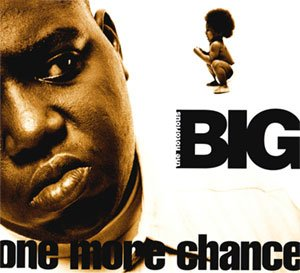 The Notorious B.I.G. - One More Chance / Stay With Me (Remix) - single cover