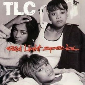 TLC - Red Light Special - single cover