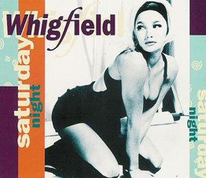 Whigfield - Saturday Night - single cover