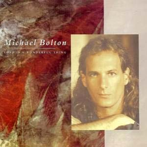 Michael Bolton - Love Is a Wonderful Thing - single cover