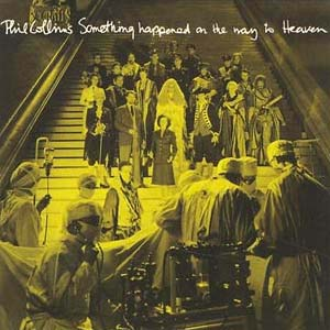 Phil Collins - Something Happened On The Way To Heaven - single cover