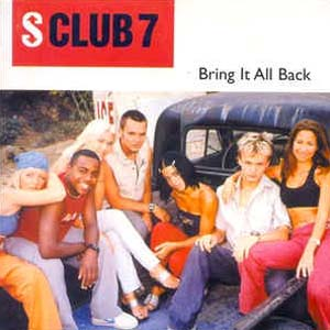 S Club 7 - Bring It All Back - single cover